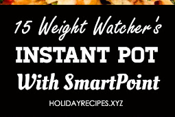 15 Weight Watchers Instant Pot Recipes With SmartPoints