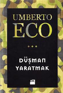 Umberto Eco - Düşman Yaratmak