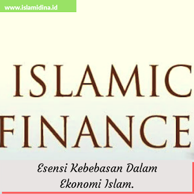 Islamic Finance, Kebebaasan dalam Ekonomi Islam.