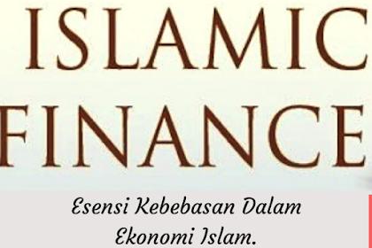 Esensi Kebebasan dalam Ekonomi Islam