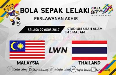Live Streaming Malaysia vs Thailand Sukan SEA Kuala Lumpur 29 Ogos 2017