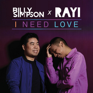 Billy Simpson - I Need Love (Feat. Rayi Putra)