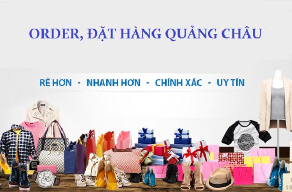 Cách thức order hàng Quảng Châu