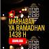 Marhaban Ya Ramadhan 1438 hijriah