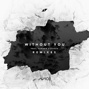 Avicii - Without You (feat. Sandro Cavazza) [Remixes] - EP Cover