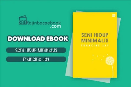 Download Ebook Seni Hidup Minimalis by Francine Jay Pdf