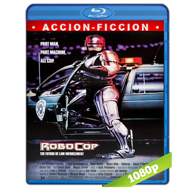 RoboCop (1987) BRRip Full 1080p Audio Trial Latino-Castellano-Ingles 5.1
