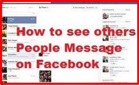 How to see other peoples messages on facebook
