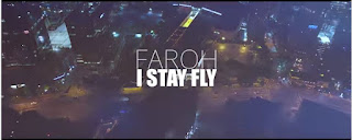 New Video: Faroh - I Stay Fly