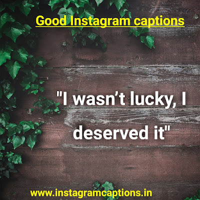 Good Instagram Caption In English
