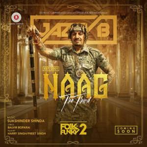 Naag The Third Jazzy B