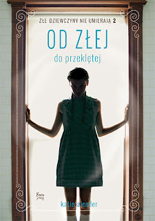 http://wydawnictwofeeria.pl/pl/ksiazka/od-zlej-do-przekletej