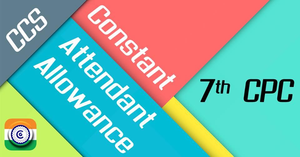 7thCPC-Constant-Attendant-Allowance-CCS