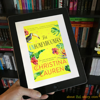 Book Review: The Unhoneymooners by Christina Lauren | About That Story