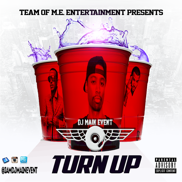 The Turn Up by DJ Main Event