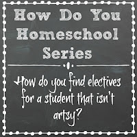How Do You Find Electives For a Student That Isn't Artsy? on Homeschool Coffee Break @ kympossibleblog.blogspot.com