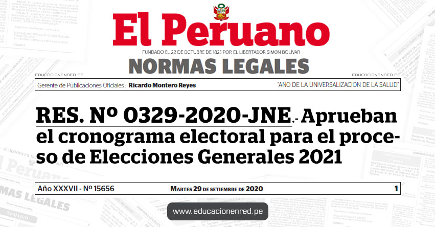 RES. Nº 0329-2020-JNE.- Aprueban el cronograma electoral para el proceso de Elecciones Generales 2021