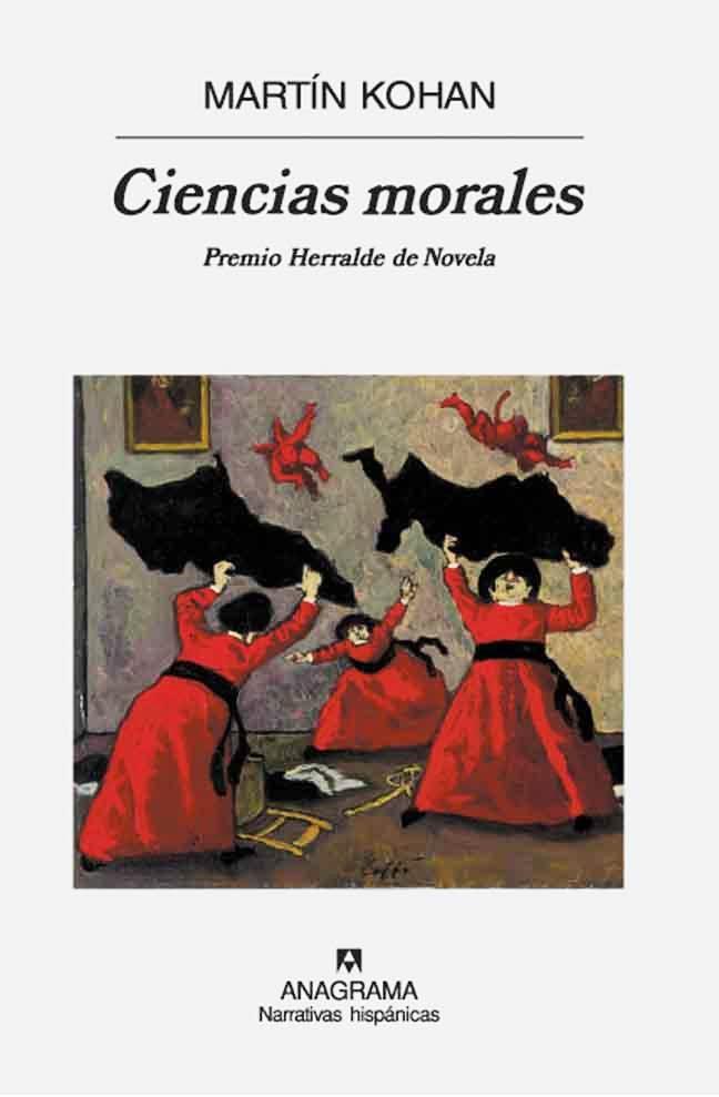 Ciencias morales – Martín Kohan