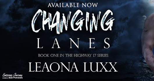 Changing Lanes by Leaona Luxx