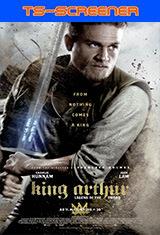 El Rey Arturo: La leyenda de la espada (2017) TS-Screener