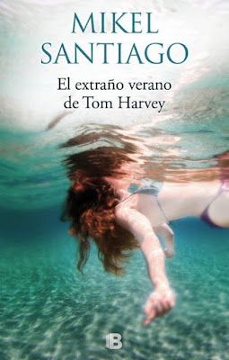 mikel-santiago-el-extraño-verano-de-tom-harvey