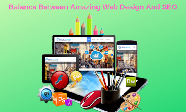 Discover a Balance Between Amazing Web Design And SEO