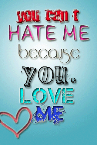you love me for what you hate me for