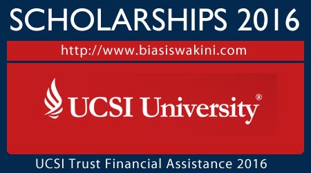 UCSI university Trust Financial Assistance 2016