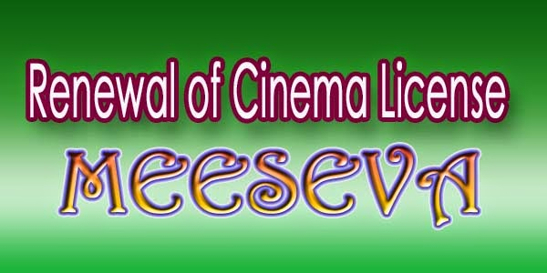 Renewal of Cinema License Apply Meeseva
