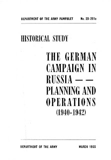The German Campaign in Russia, Planning and Operations (1940-1942)