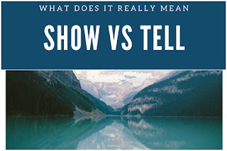 Show versus Tell Writing
