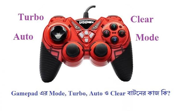 What is the function of Gamepad's Extra buttons (Mode, Turbo, Auto, Clear)?