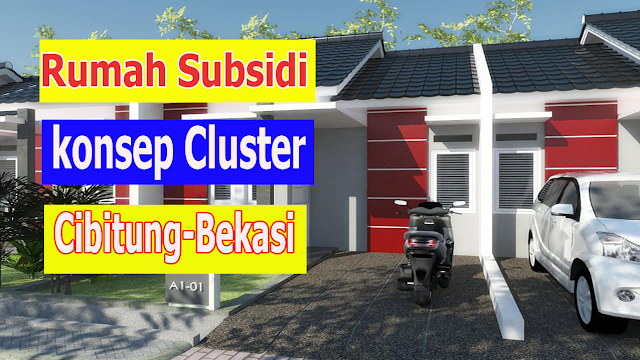 Promo Rumah Subsidi Nuansa Cluster Di Cibitung Bekasi DP Murah