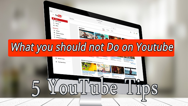 What you should not do on youtube -5 youtube tips and tricks - laor tech.png