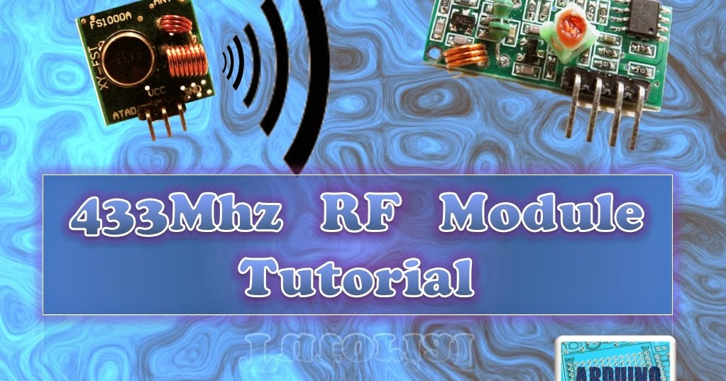 Arduino Basics 433 Mhz Rf Module With Arduino Tutorial 1
