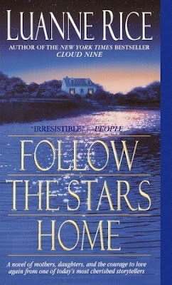 Follow the Stars Home oleh Luanne Rice (2000)