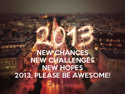 new year resolution, new years eve, new hope, new challenges, awesome 2013