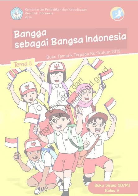 Download Buku Siswa Kurikulum 2013 SD Kelas 5 Bangga sebagai Bangsa Indonesia