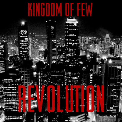 Kingdom of Few - Revolution