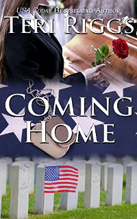 Coming Home by Teri Riggs