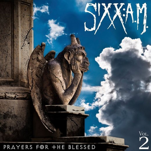 SIXX:A.M. - Prayers For The Blessed Vol.2 (2016) full