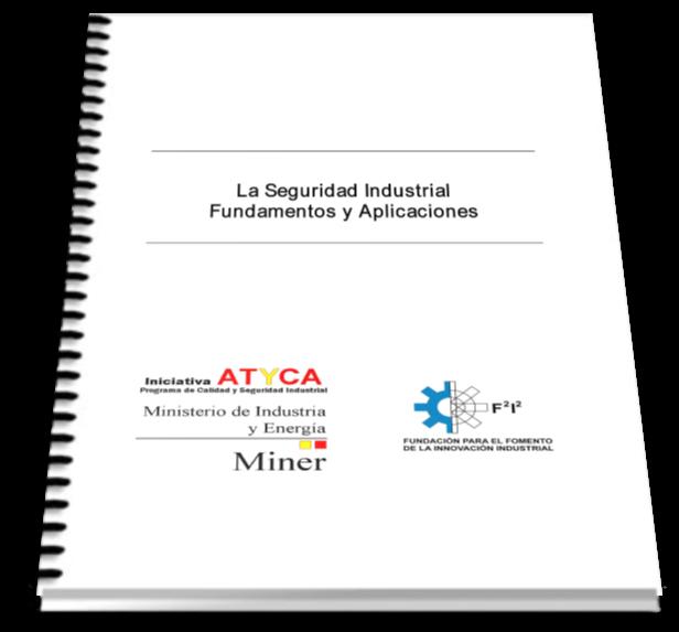 La seguridad industrial fundamentos y aplicaciones – Miner