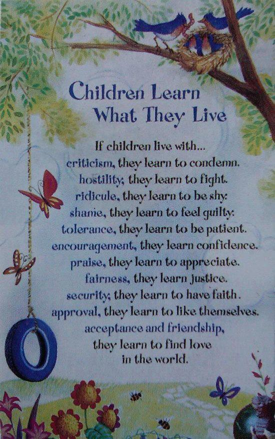 Children Learn What They Live-education and Quotations
