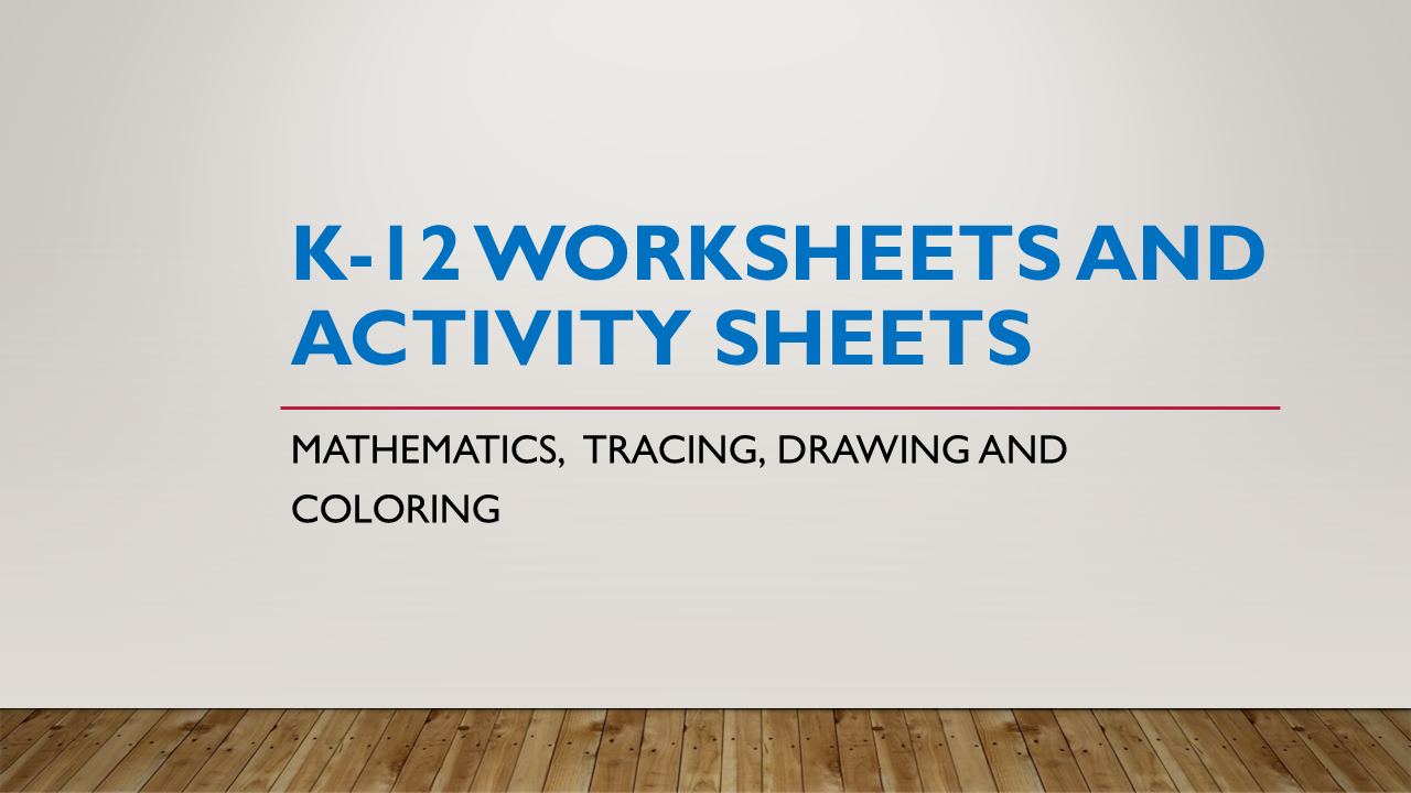 K12 Worksheets and Activity sheets Math Tracing Drawing and – K-12 Worksheets