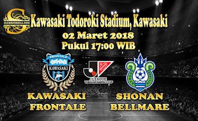 JUDI BOLA DAN CASINO ONLINE - PREDIKSI PERTANDINGAN JAPAN J-LEAGUE KAWASAKI FRONTALE VS SHONAN BELLMARE 02 MARET 2018
