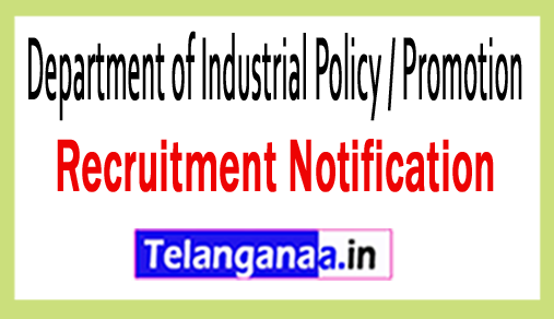 Department of Industrial Policy / Promotion DIPP Recruitment