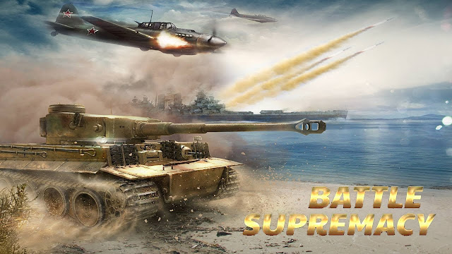 تحميل لعبة battle supremacy المدفوعة كاملة للاندرويد اخر تحديث مجانا