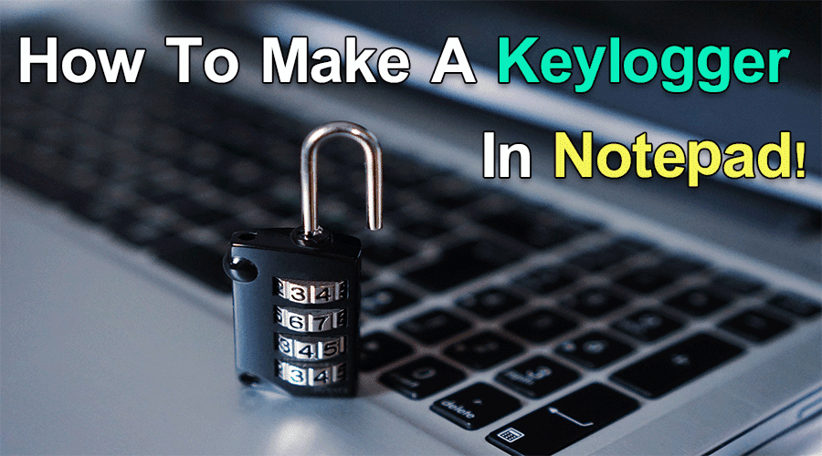 make-keylogger-in-notepad