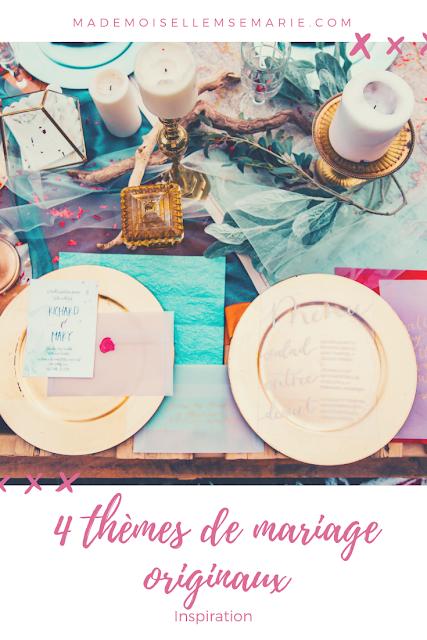 4 thèmes de mariage originaux
