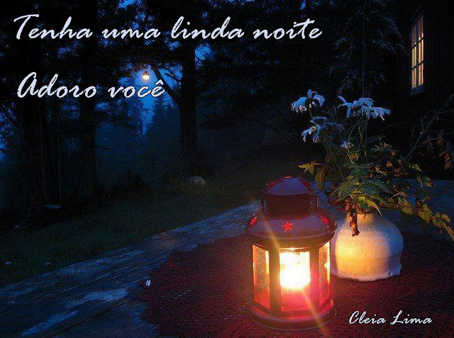 Uma Linda Noite Para Você: Cores & Sabores: Boa Noite...Uma Linda E Iluminada Noite